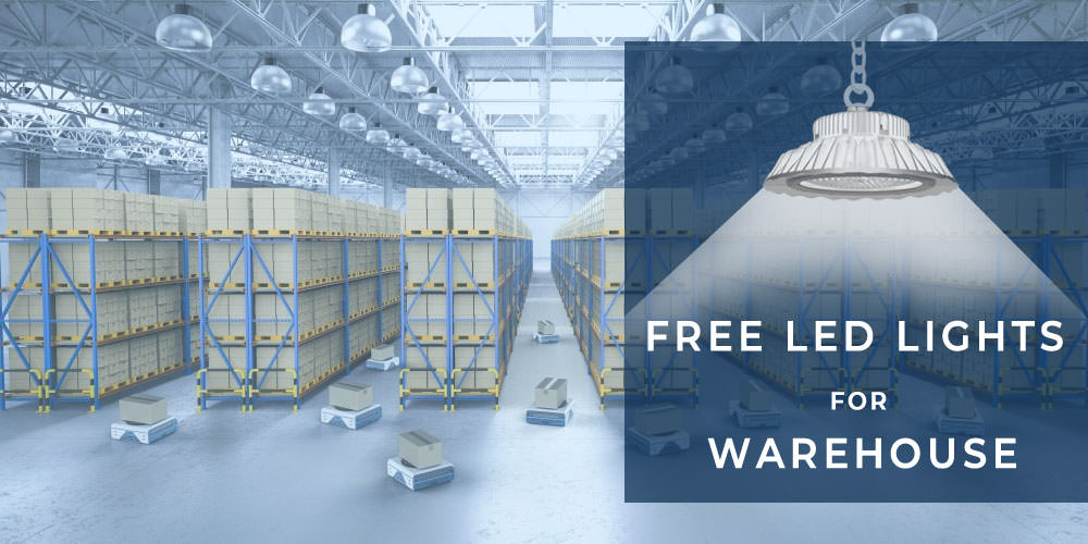 FREE LED Lights For Warehouse – Check Your Eligibility Now